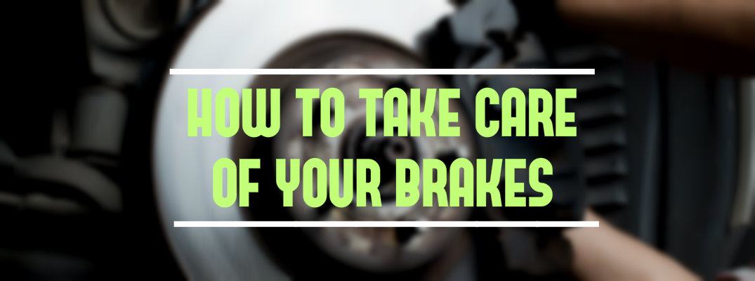 how to make your brakes last longer