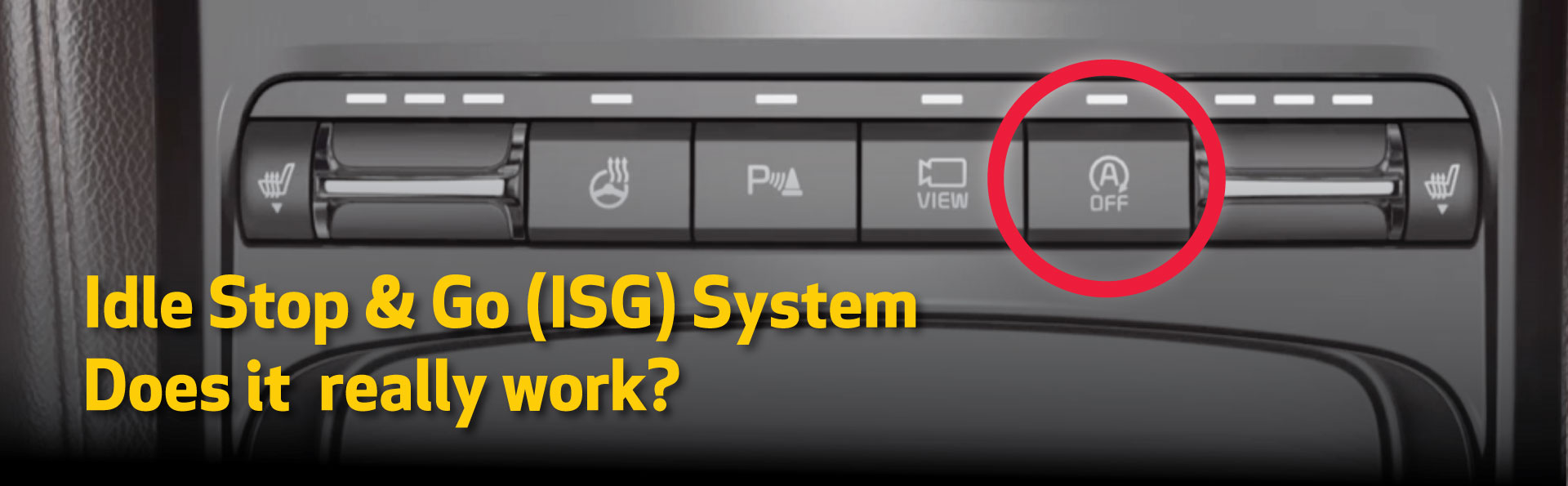 Does The Idle Stop & Go (ISG) System Really Work? - Kia of