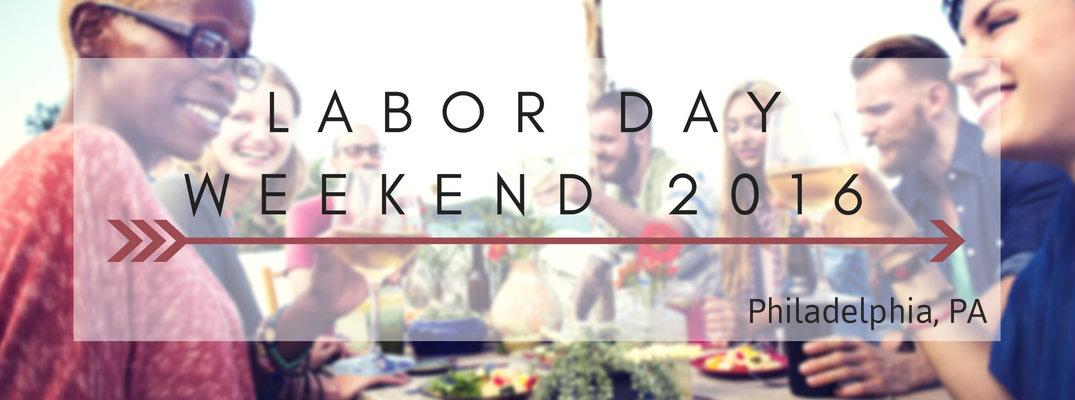 Labor Day Events in Philadelphia PA