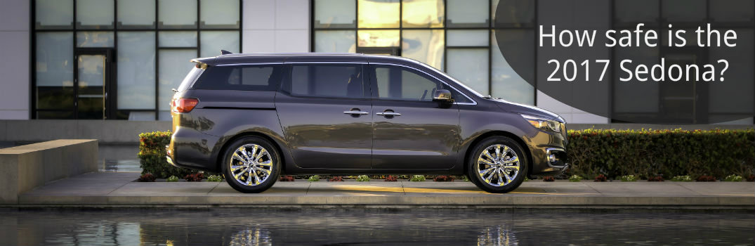 How safe is the 2017 Kia Sedona?
