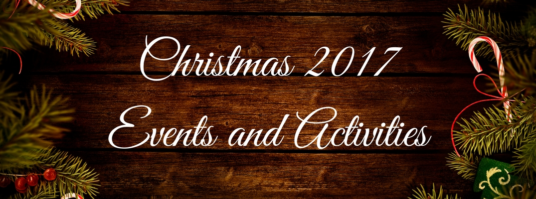 Christmas 2017 Events and Activities text with holiday border