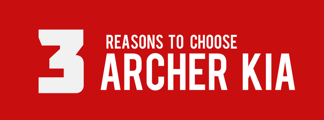 3 reasons to choose Archer Kia