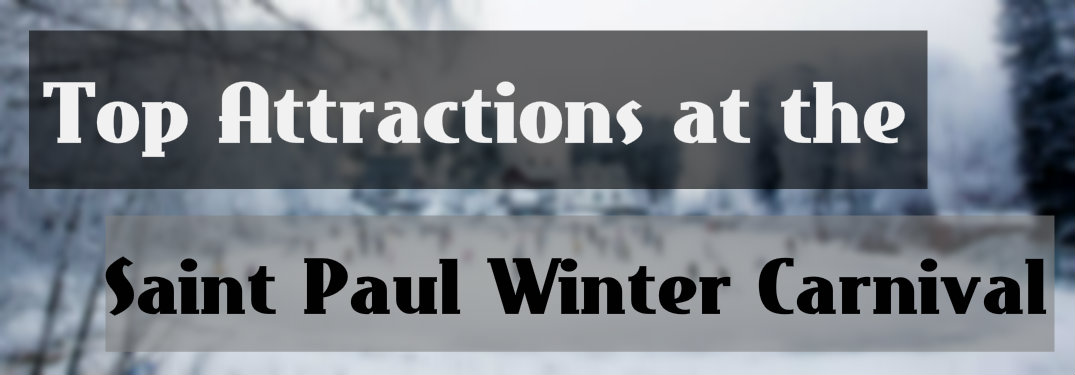 Four can t miss attractions at the 2018 saint paul winter for Fury motors st paul