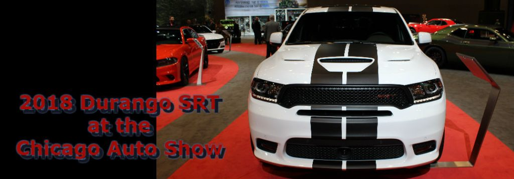 2018 Dodge Durango SRT with Stripes at the Chicago Auto Show