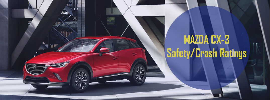 2016 Mazda CX-3 Safety and Crash Ratings