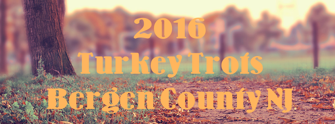 2016 Turkey Trots and Thanksgiving Runs Bergen County NJ