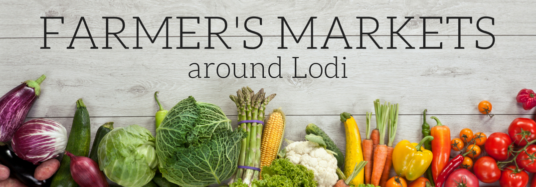 farmers markets around Lodi