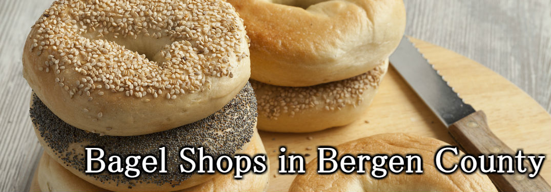 Best Family-Owned Bagel Shops in Bergen County