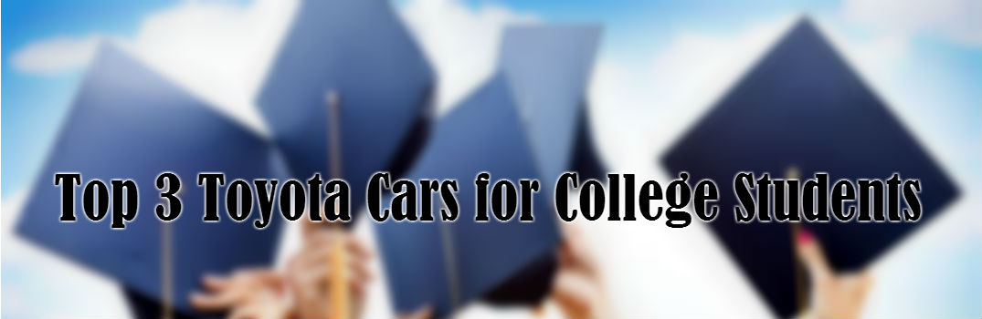 top 3 toyota cars for college students. Black Bedroom Furniture Sets. Home Design Ideas