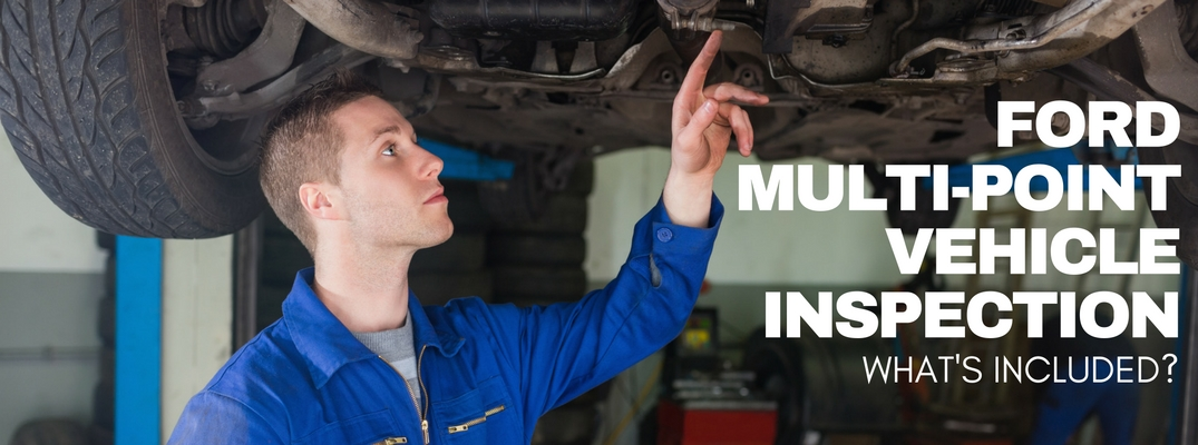 what's included with Ford multi-point vehicle inspection