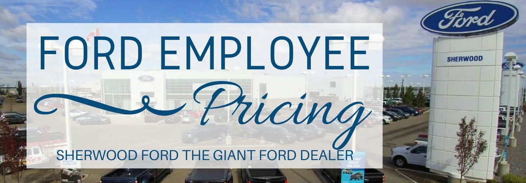Sherwood Ford Employee Pricing