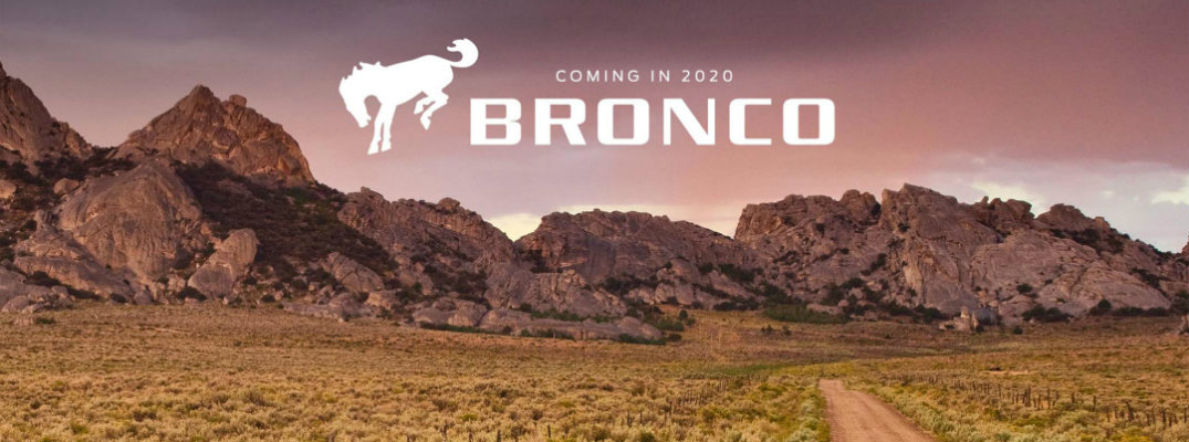"""Coming in 2020 Bronco"" written over desert landscape"