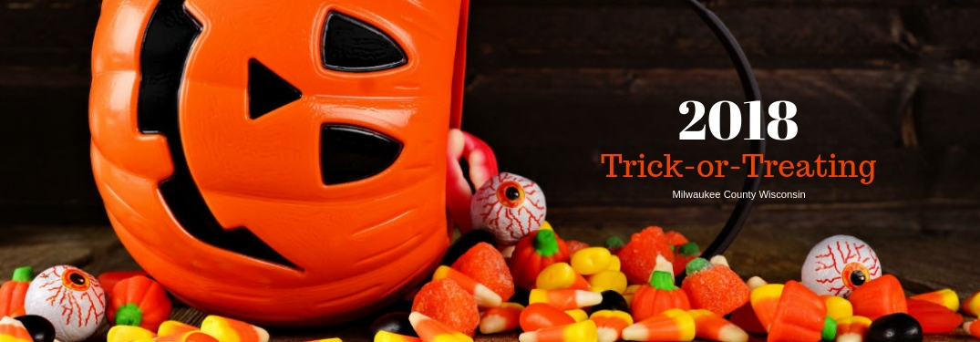 When are the 2018 Milwaukee County Trick-or-Treat Dates & Times?