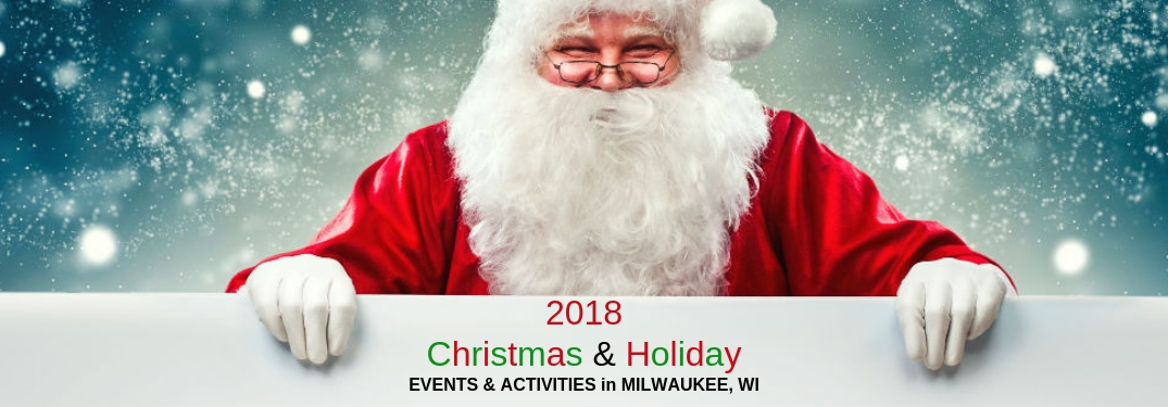 2018 Christmas & Holiday Events & Activities in Milwaukee, WI, text on a white placard being held by Santa Clause