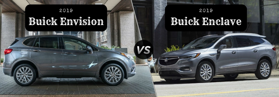 "2019 Buick Envision, text above a passenger side exterior view of a gray 2019 Buick Envision on the left ""vs"" 2019 Buick Enclave, text over a driver side exterior view of a gray 2019 Buick Enclave on the right"