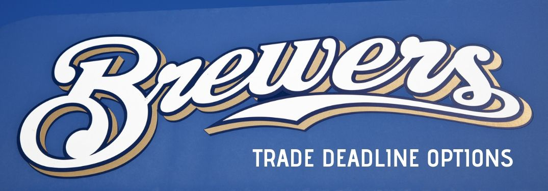 brewers trade deadline options
