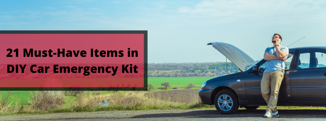 """Man calling for help by car with """"21 Must-Have Items in DIY Car Emergency Kit"""" black text"""