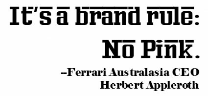 Why Ferrari will not make pink