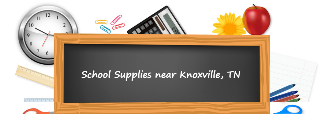 Where to get the best deals on school supplies near Knoxville, TN