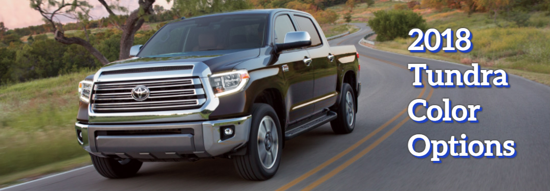 2018 Toyota Tundra Exterior Colors and Interior Options