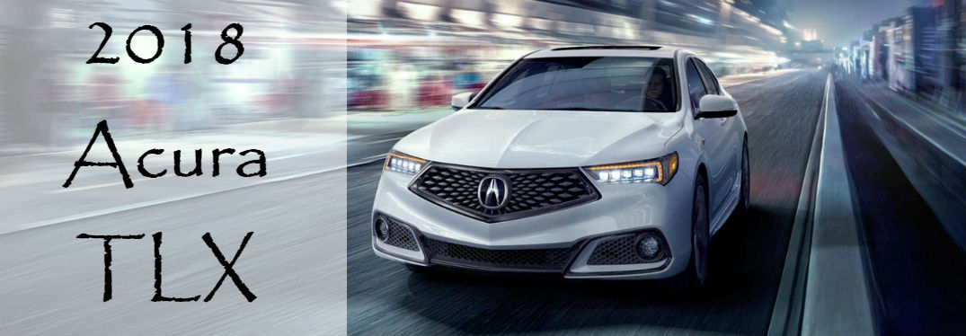 2018 Acura TLX Features and Specs