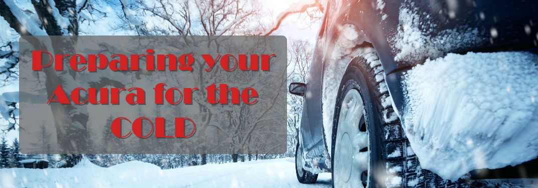 Preparing Your Acura for the Cold