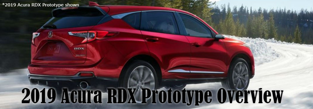 2019 Acura RDX Prototype with image of 2019 RDX driving on snow