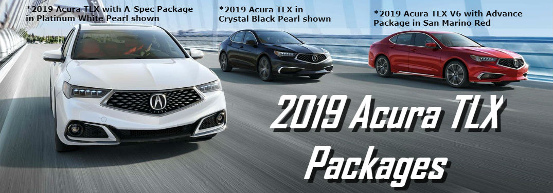 What are the available 2019 Acura TLX packages? - Fort Wayne Acura