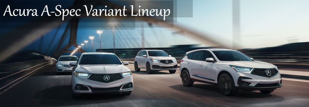"""2019 Acura MDX A-Spec Debut : image of new Acura A-Spec variant lineup including the 2019 MDX Acura A-Spec driving on a bridge with day-to-night transition and text saying: """"Acura A-Spec Variant Lineup"""""""