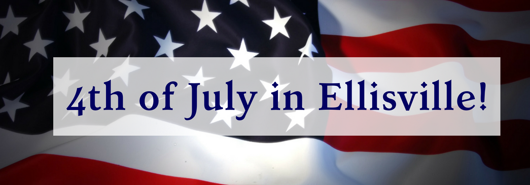 "american flag banner with text ""4th of july in ellisville"" over it"