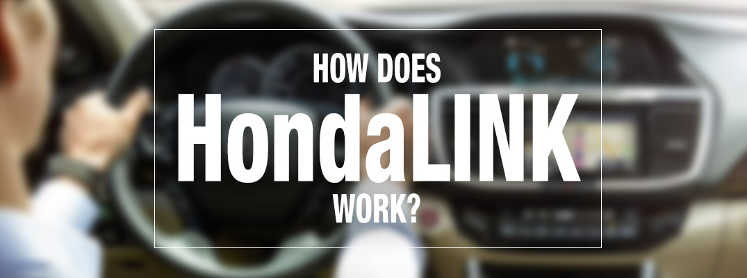 How does HondaLink work