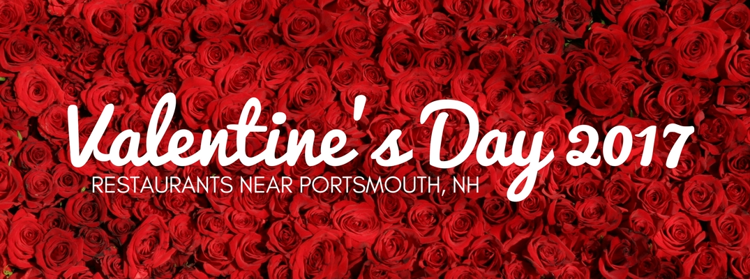 Valentine's Day 2017 restaurants near Portsmouth NH