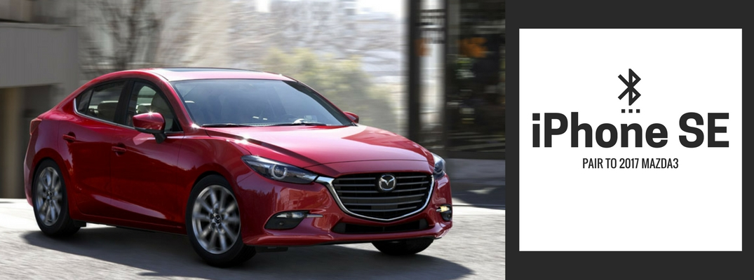 how to pair iPhone SE to 2017 Mazda3 via Bluetooth