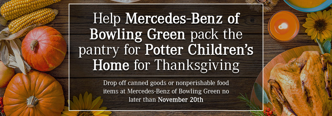 Mercedes-Benz of Bowling Green Potter Childrens Home Thanksgiving