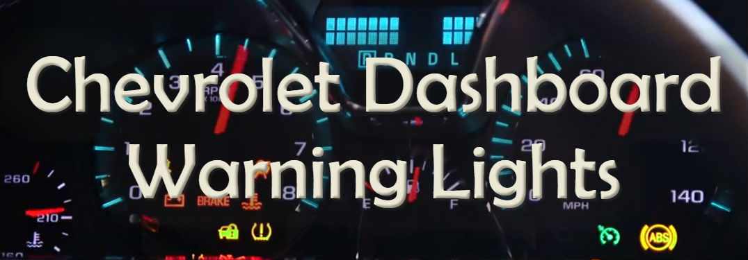 Chevrolet Dashboard Warning Lights text over illuminated gauge cluster