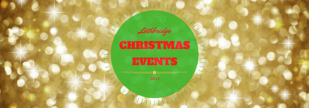Lethbridge Christmas Events 2017 Title over Background of Gold Lights