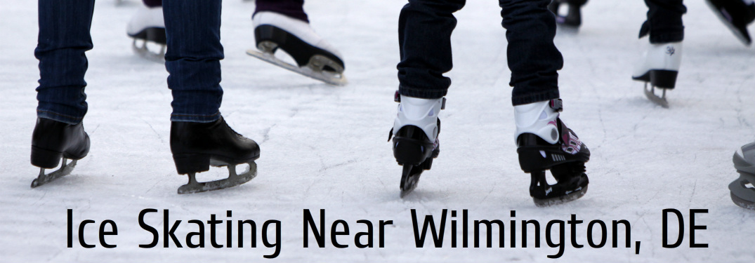 Ice Skating Locations Near Wilmington DE