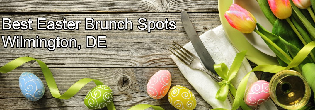 Best Easter Brunch Spots in Wilmington DE text on Easter table