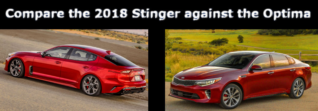 side by side images of the 2018 Kia Stinger and 2018 Kia Optima with a caption inviting the reader to compare them