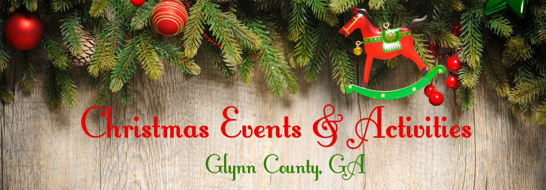 christmas 2017 events and activities glynn county ga