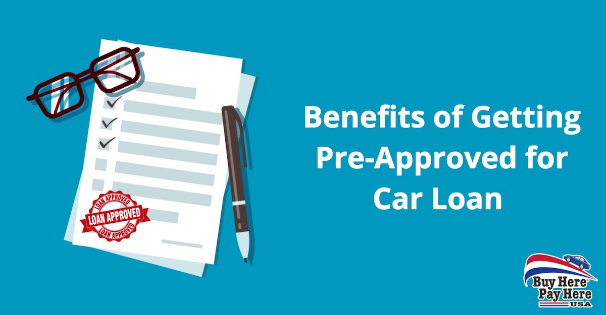 Vehicle Loan Pre-Approval Benefits Advantages