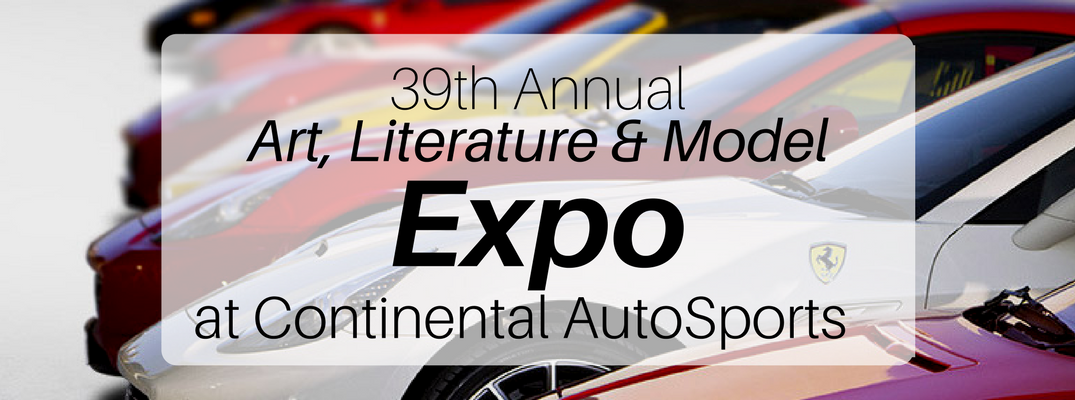 39th Annual Art Literature & Model Expo at Contiental Auto Sports