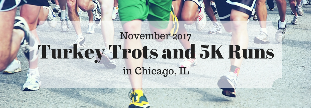 Burn Those Thanksgiving Calories Away With These Chicago Turkey Trots!
