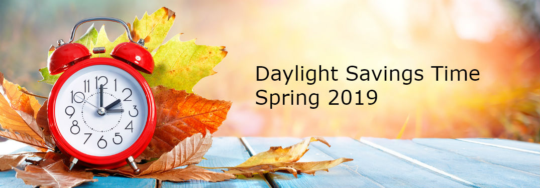Daylight Savings Time Spring 2019