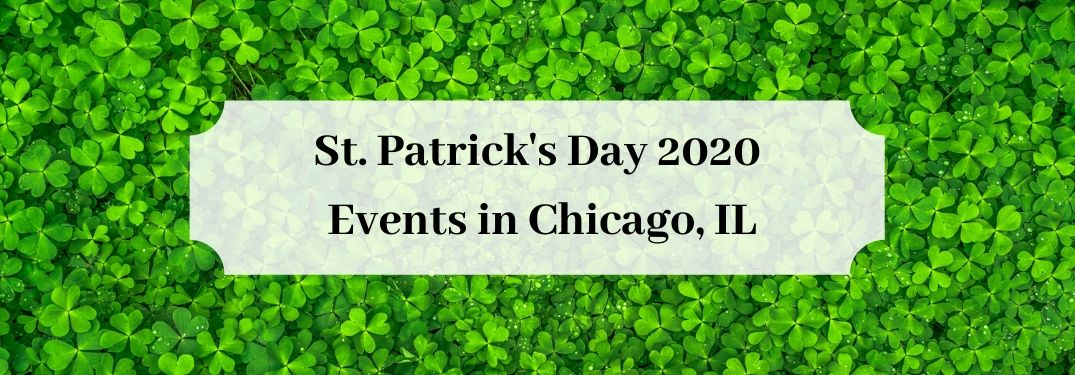 Clovers in back with St. Patrick's Day 2020 Events in Chicago, IL text