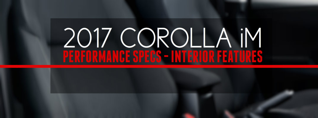 2017 Toyota Corolla iM Performance Features