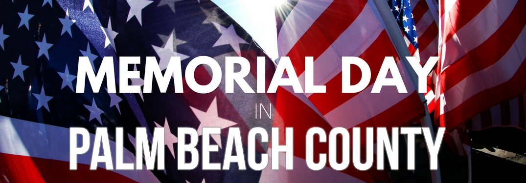 Memorial Day in Palm Beach County with American flags in the background