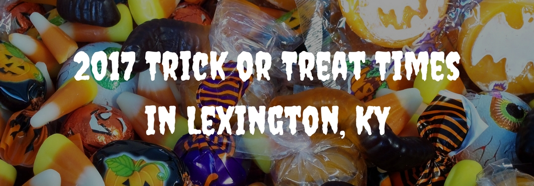 text reads 2017 Trick or treat times in lexington KY overlaid on background of halloween candy