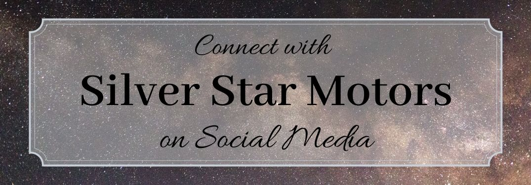 Connect with Silver Star Motors on Social Media with stars in background
