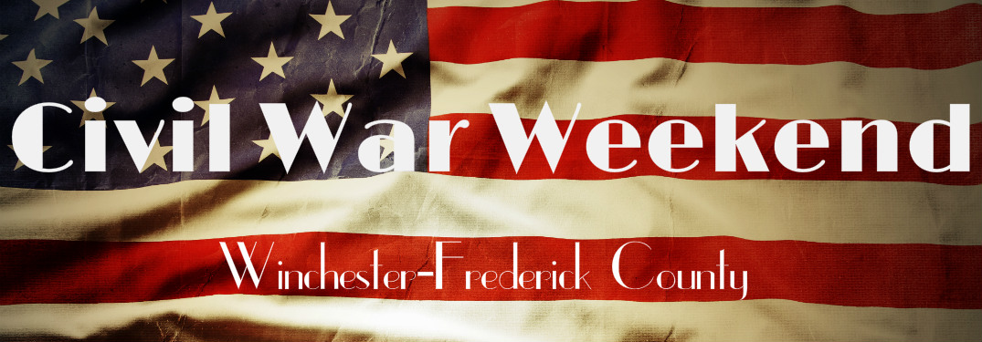 Civil War Weekend 2017 in Winchester-Frederick County